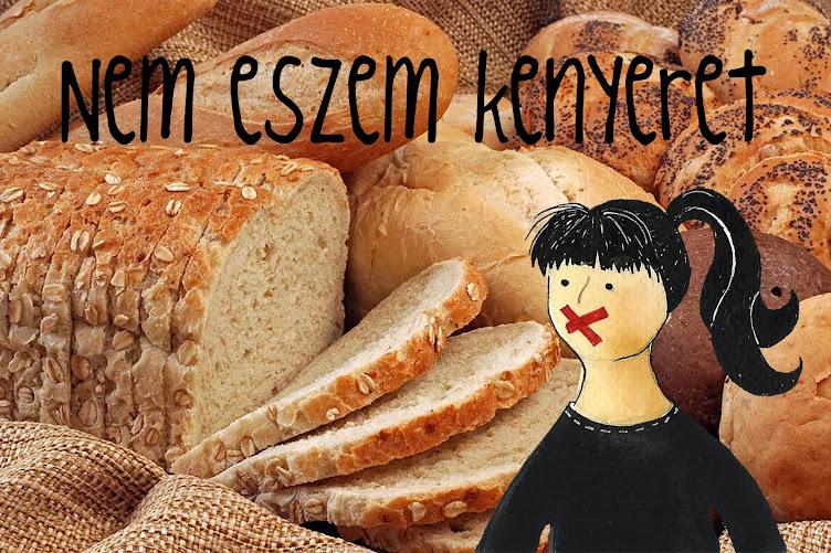 Nem eszem kenyeret