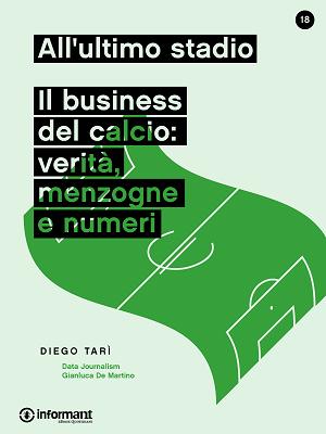 http://inform-ant.com/it/ebook/allultimo-stadio.-il-business-del-calcio-verita-menzogne-e-numeri