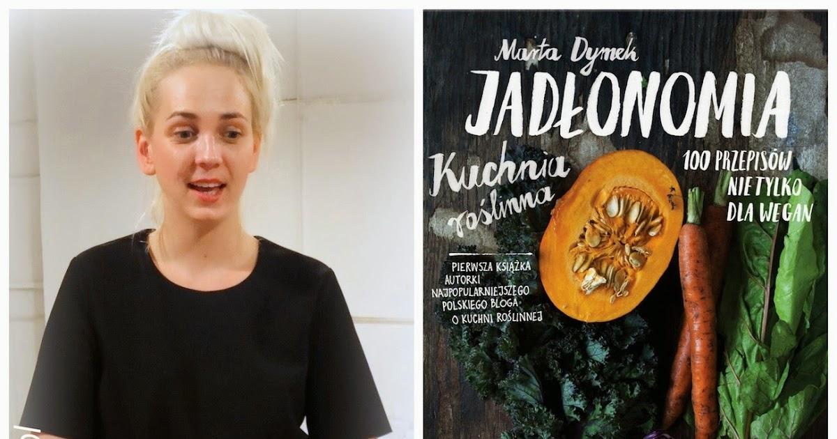 Chillibite Pl Motywuje Do Gotowania Jadlonomia Warsztaty Z Marta Dymek