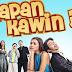 """Nonton Streaming Film """"Kapan Kawin"""" Film Bioskop Terbaru 2015"""