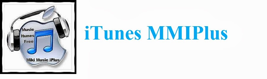 iTunes MMIPlus | iTunes Plus AAC M4A