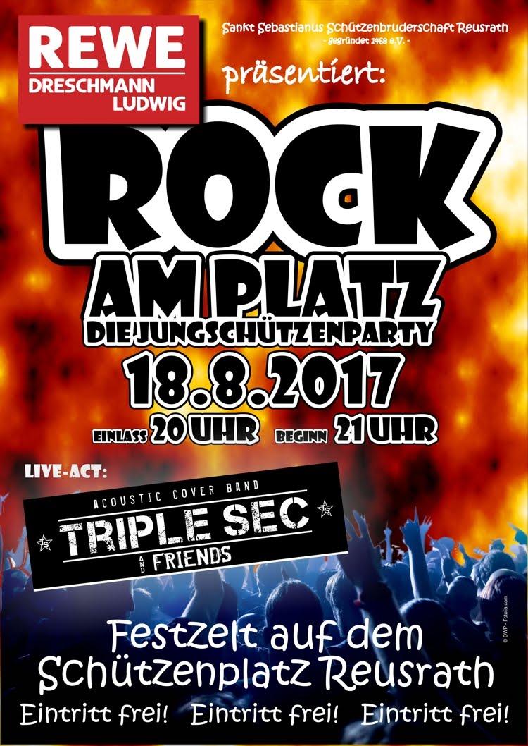 18.08.2017 Rock am Platz - Die Jungschützenparty