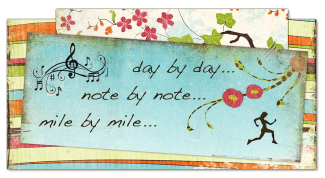 Day by Day, Note by Note, Mile by Mile
