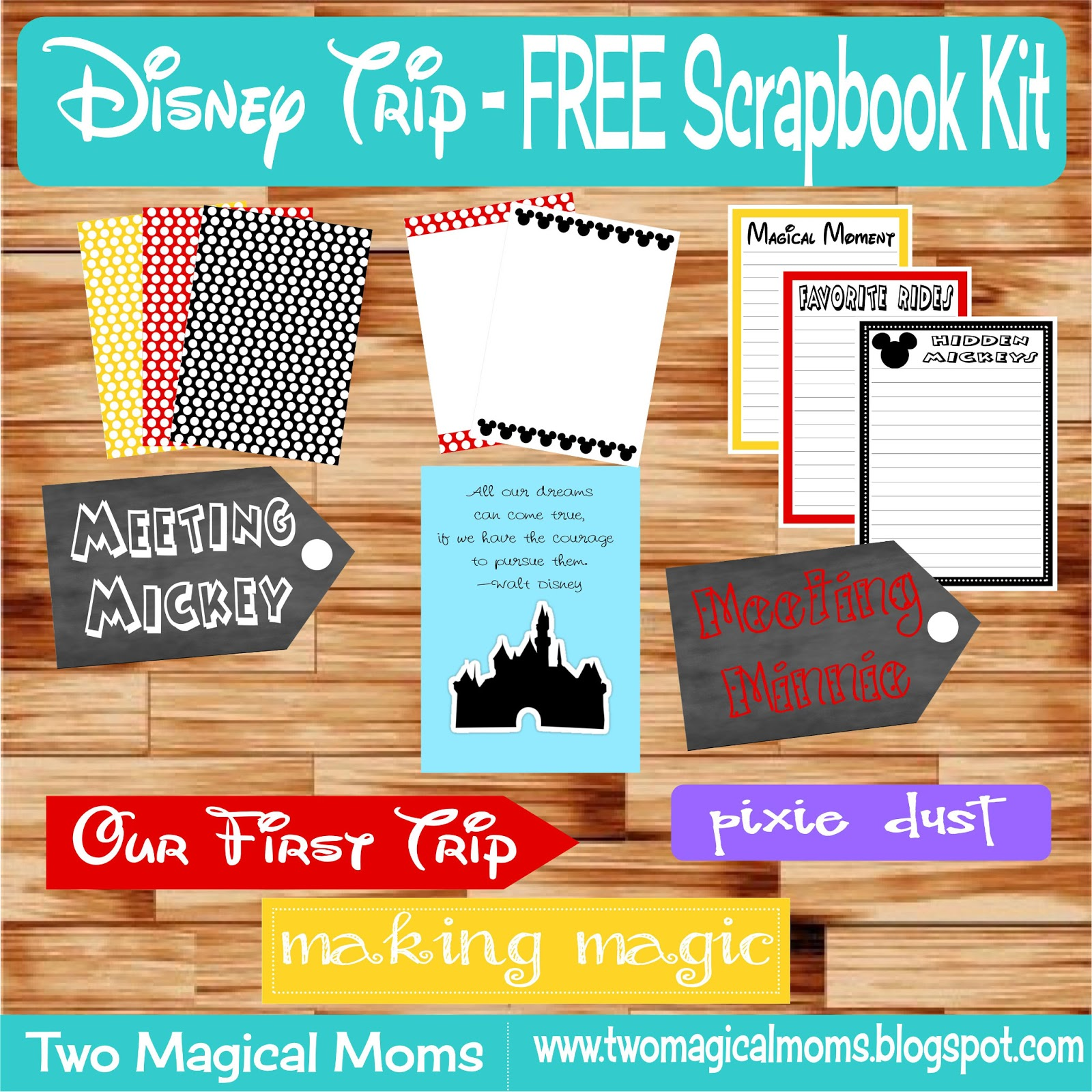 Two Magical Moms Disney Trip Free Digital Scrapbook Kit