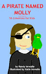 ---- A PIRATE NAMED MOLLY ---- 56 Limericks for Kids - Now Available for KINDLE