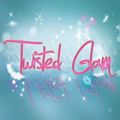 !Twisted Glam