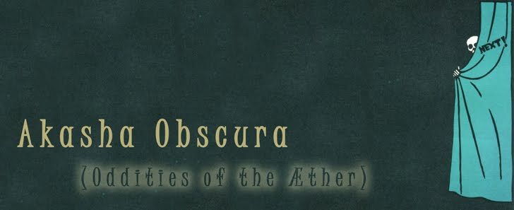 Akasha Obscura (Oddities of the Æther)