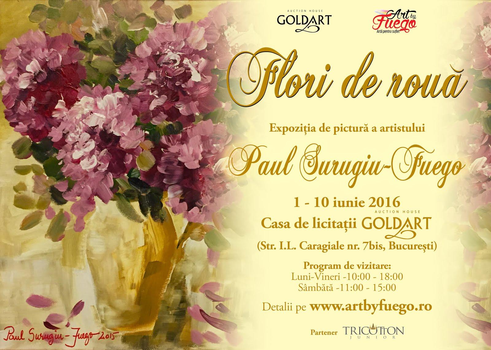 """""""Flori de rouă"""" - Expoziția de pictură a artistului Paul Surugiu - FUEGO, 1-10 iunie 2016"""