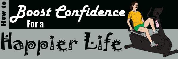 boost confidence for happier life