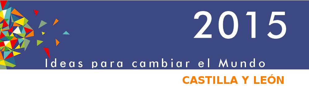 2015 Ideas para cambiar el Mundo - Castilla y León