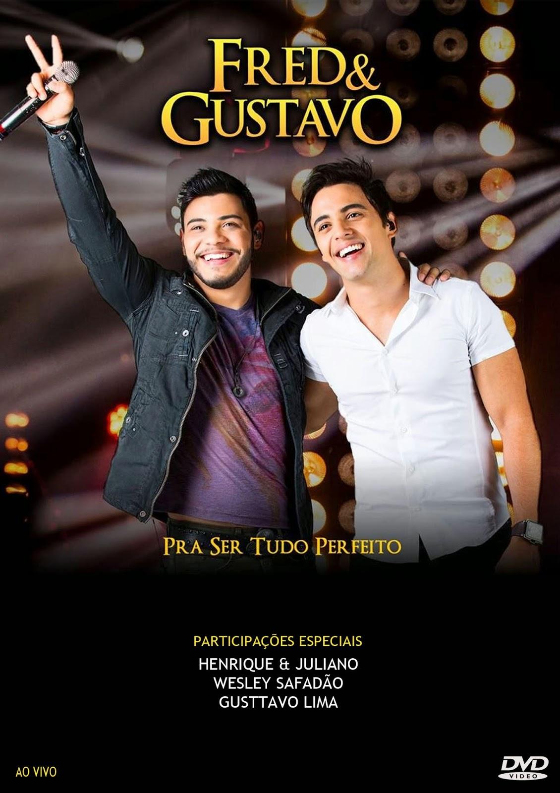 Fred & Gustavo  Pra Ser Tudo Perfeito  DVDRip AVI + RMVB