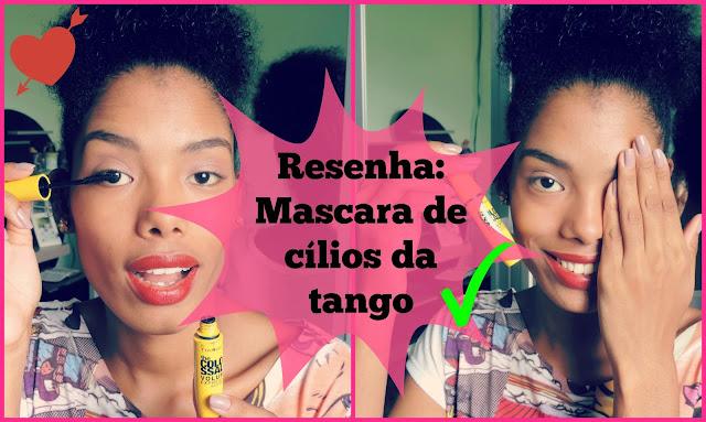 Vídeo: Resenha Mascara de cílios da Tango