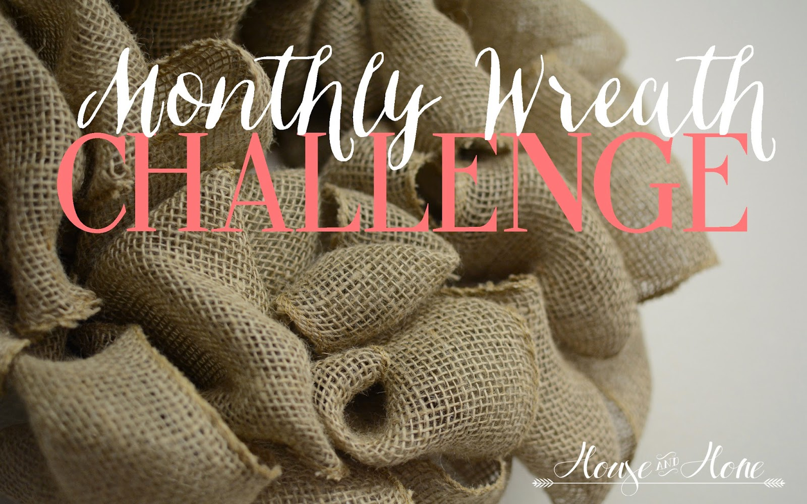 Monthly Wreath Challenge
