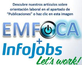 Colaboración de EMFOCA en el Blog Orientación Laboral InfoJobs