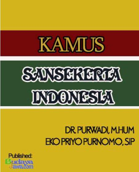 Download Kamus Kamus Bahasa Sansekerta - Indonesia | pdf