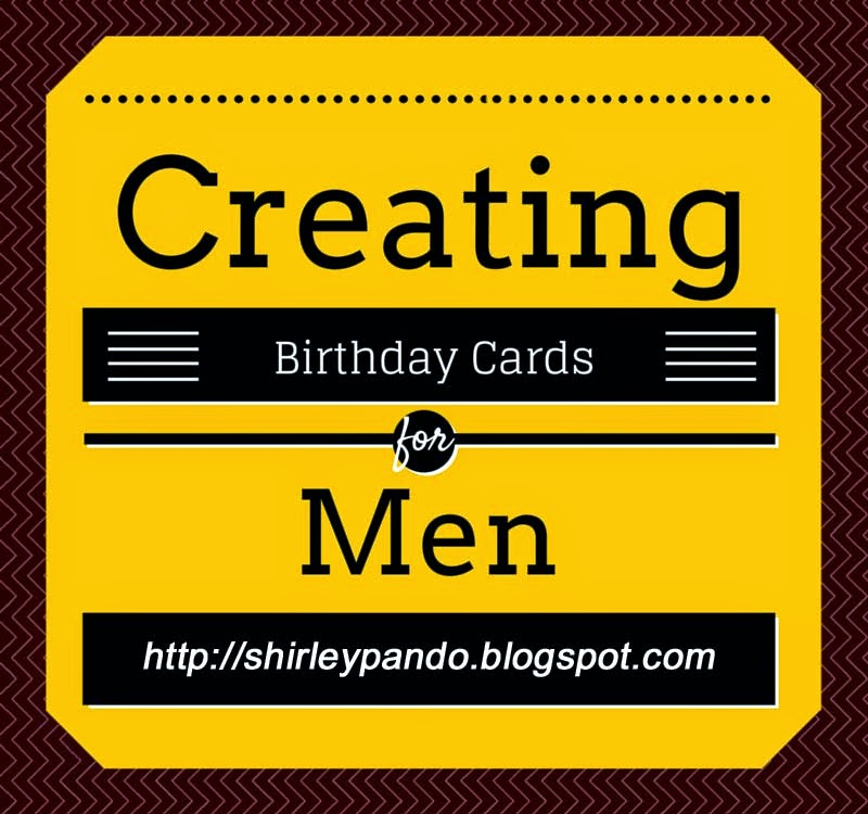 Creating Birthday Cards for Men