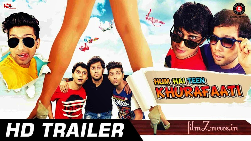 Hum Hai Teen Khurafaati (2014) Hindi Movie Official Trailer