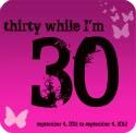 30 while I'm 30