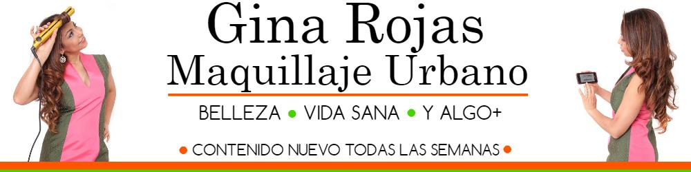 Gina Rojas. Maquillaje Urbano