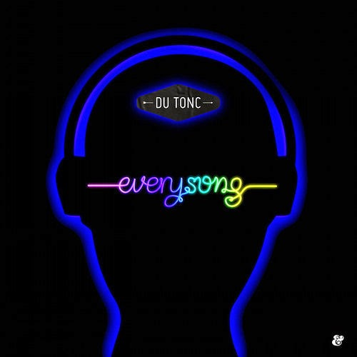Du Tonc - Every Song