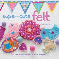 Super-Cute Felt