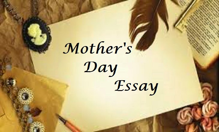 MOTHER S DAY CELEBRATION - My English Essay