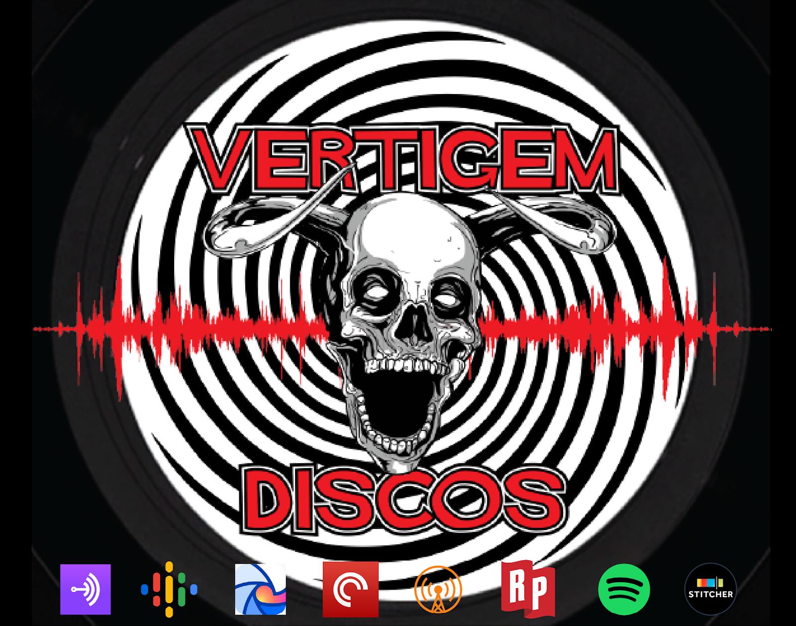 Podcast Vertigem Discos