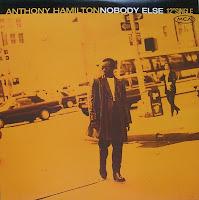 Anthony Hamilton – Nobody Else (VLS) (1996)