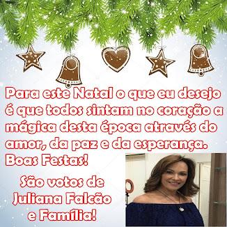 Mensagem de Juliana Falcão & Família!