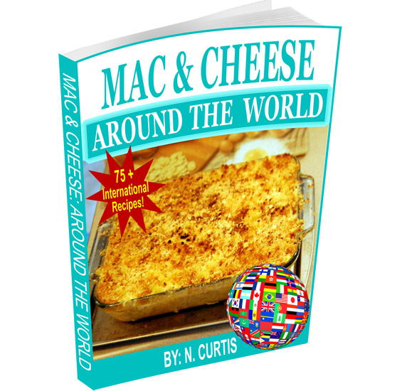 Mac And Cheese World - Mac And Cheese Cookbook