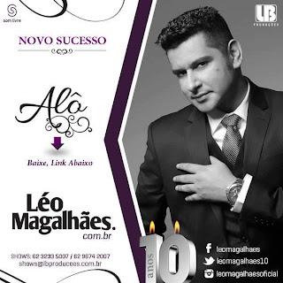 Léo Magalhães – Alô - Mp3