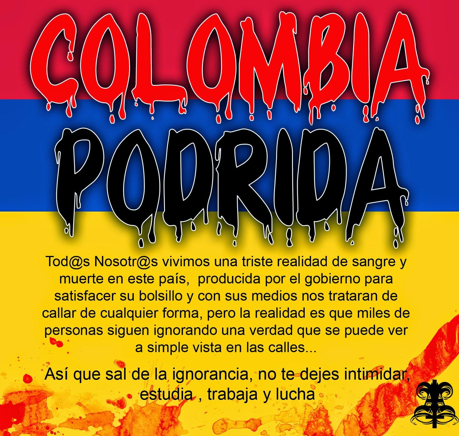 Colombia Podrida