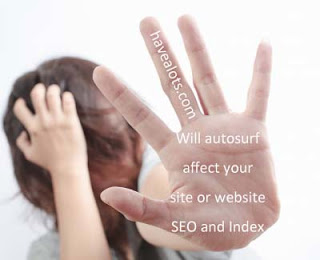 Will autosurf sites will affect sites SEO
