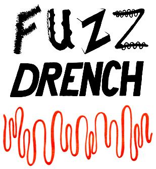FUZZ DRENCH