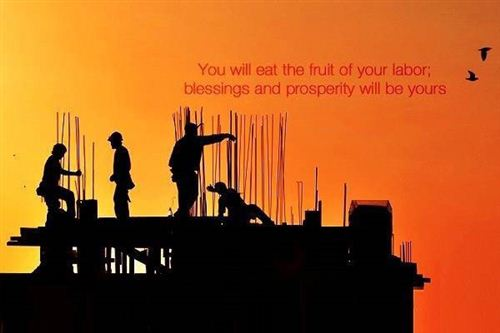 Funny Labor Day Quotes Sayings: Happy Labor Day Quote You Will Eat The Fruit Of Your Labor