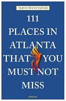 "My FIRST book! ""111 Places in Atlanta That You Must Not Miss"""