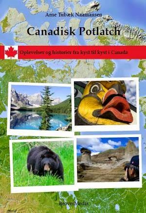 PDF eBog: Canadisk potlatch. 277 sider med oplevelser og historier fra kyst til kyst i Canada