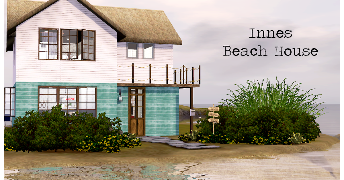 My sims 3 blog innes beach house by daturaobscura for Beach house plans sims 3