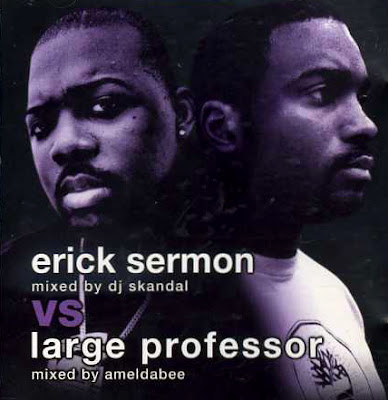 DJ Skandal & Ameldabee - Erick Sermon Vs Large Professor
