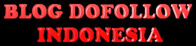 Blog Dofollow Indonesia