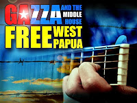GAZZA & THE MIDDLE HOUSE - FREE WEST PAPUA (LATEST 2MAS)