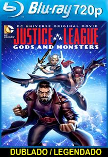 Assistir Liga da Justiça Deuses e Monstros Dublado