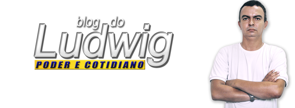 Blog do Ludwig | Poder e Cotidiano