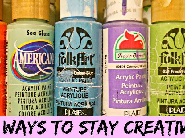 3 Ways To Stay Creative