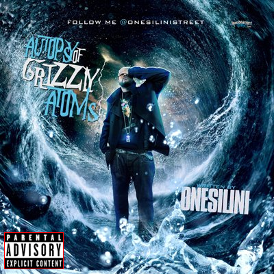 Onesilini - Autopsy of Grizzly Atoms