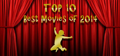 http://www.invisiblekidreviews.blogspot.de/2014/12/top-10-best-movies-of-2014.html