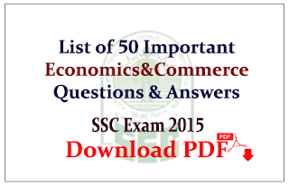 List of 50 important Economics & Commerce Questions and Answers Download