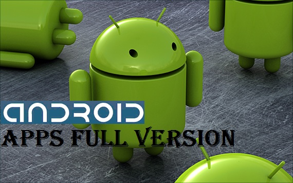 Android Apps Full Version