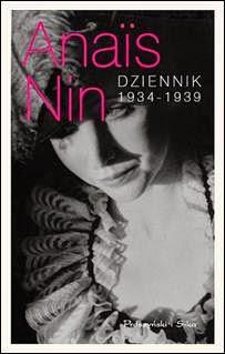 http://shczooreczek.blogspot.com/2013/07/anais-nin-dziennik-1934-1939.html