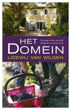 Het Domein, Lidewij van Wilgen, wijnboek, Languedoc,